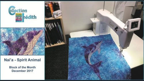 Quilt Block of the Month - December 2017- Nai\'a-Spirit Animal - Collection Inédith
